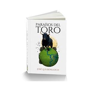 """""""Paraísos del Toro"""" de José Luis Benlloch"""