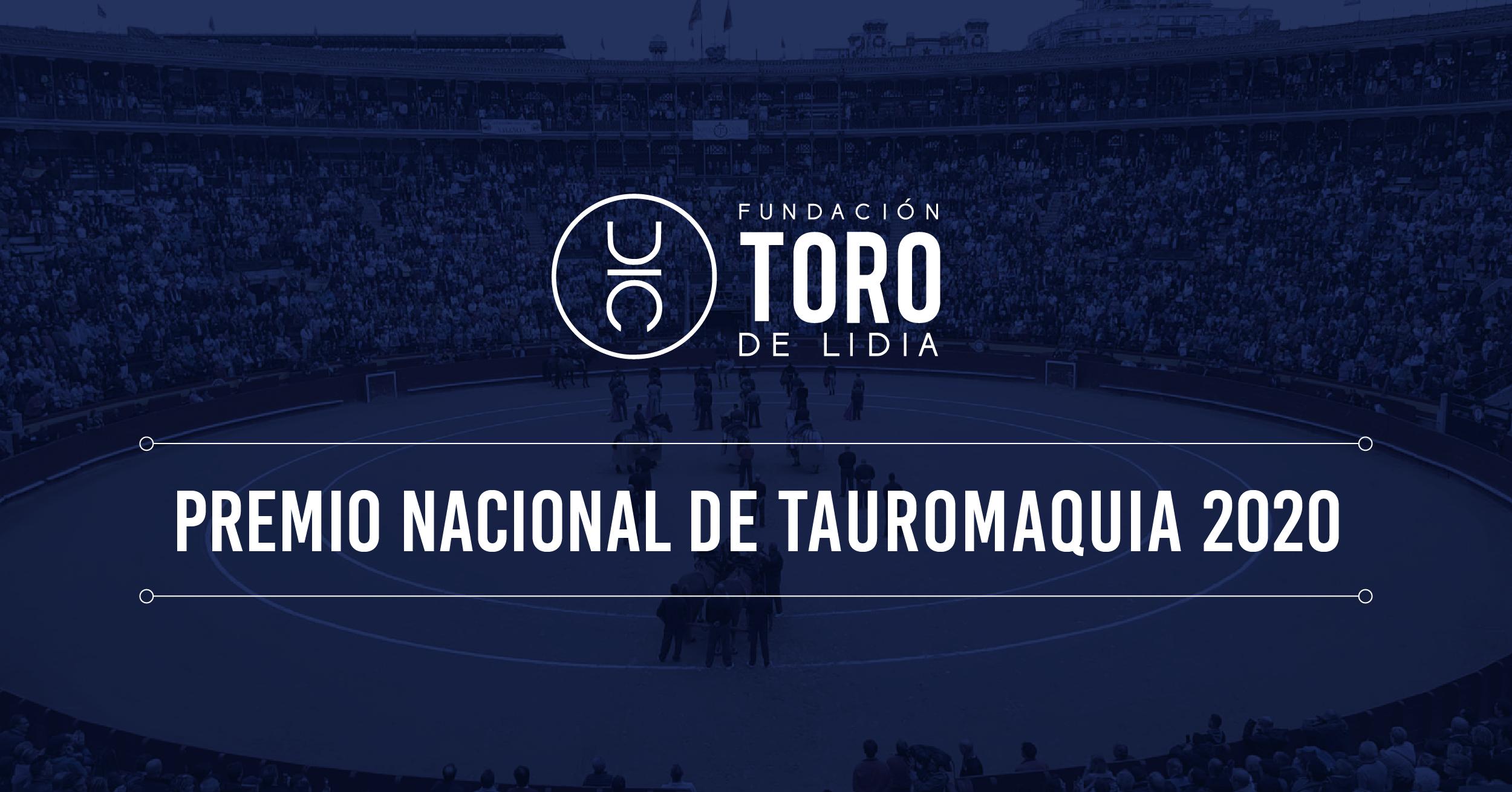 La Fundación Toro de Lidia, Premio Nacional de Tauromaquia 2020